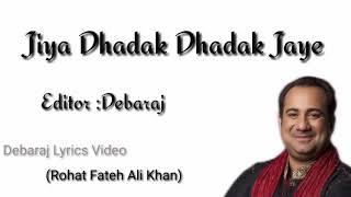 Jiya Dhadak Dhadak Jaye lyrics | Kalyug | karan   - YouTube