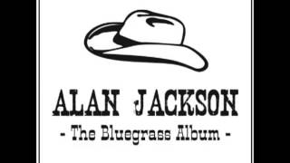 Alan Jackson - Blue Side Of Heaven