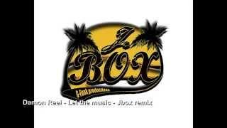 Damon Reel - Let the music - Jbox remix