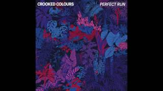 Crooked Colours - Perfect Run [Official Audio]