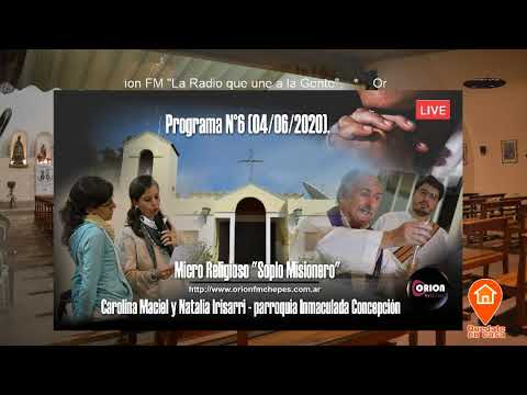 """Micro Religioso """"Soplo Misionero"""" - Programa N°6 (04/06/2020)."""