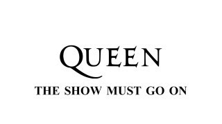 Queen - The Show Must Go On - (Remastered 2011)