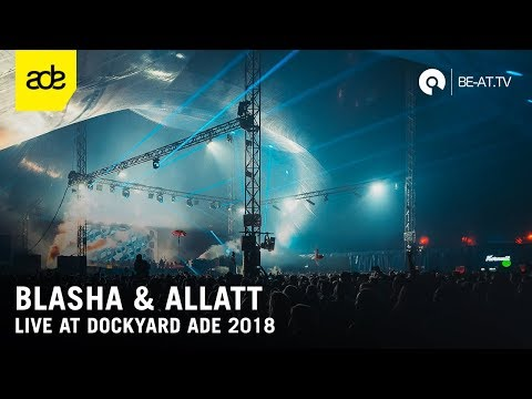 Blasha & Allatt @ Dockyard Festival ADE 2018 - Machine Stage (BE-AT.TV)