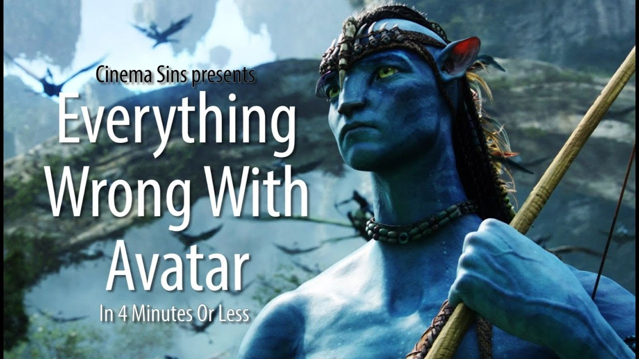 Here's Everything Wrong With Avatar