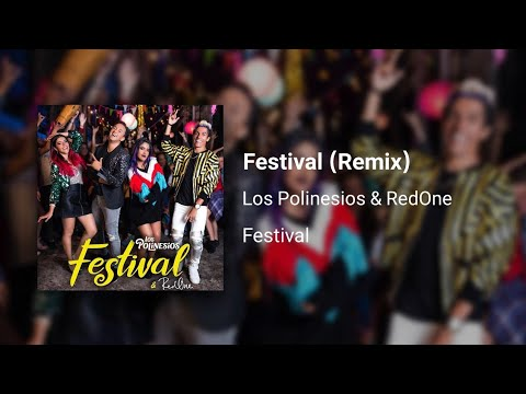 Los Polinesios & RedOne Song | Festival Remix