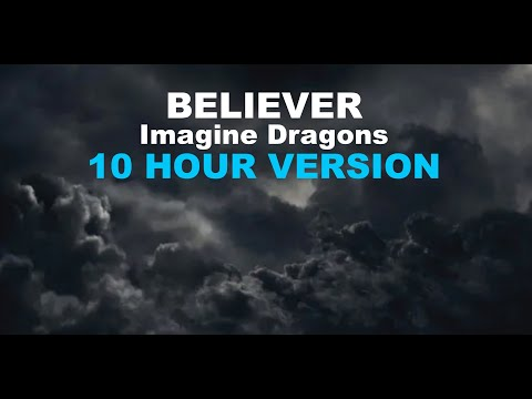 Believer - Imagine Dragons [10 HOURS] - TheHumanKazoo