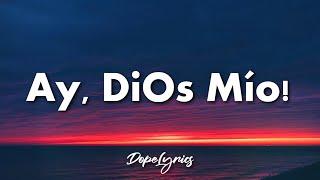 Karol G - Ay, DiOs Mío! (Letra/Lyrics) | Ay, dios mío, qué rico
