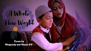 "A Whole New World (from ""ALADDIN"") By Rhapsody And Vanya 2V"