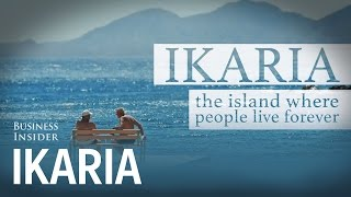 Ikaria: The island where people live forever Documentary Trailer