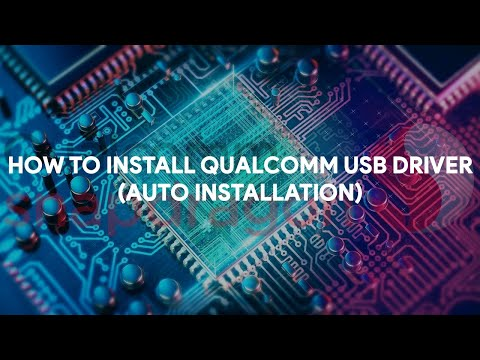 How To Install Qualcomm USB Driver (Auto Installation) - [romshillzz]