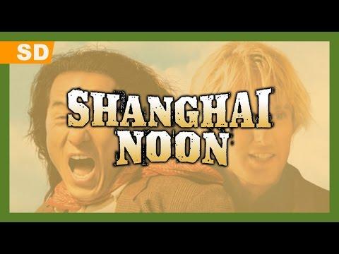 Video trailer för Shanghai Noon (2000) Trailer