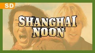 Trailer of Shanghai Noon (2000)