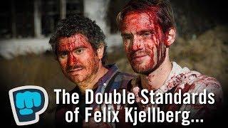 The Double Standards of Felix Kjellberg