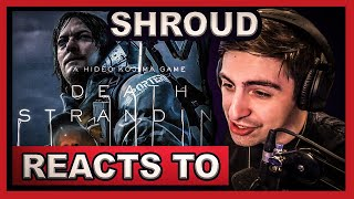 Shroud Reacts to Death Stranding Official 2019 Gameplay Release Date Trailer