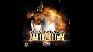 Motivation _ dope stevy ft wd traka x bens bown