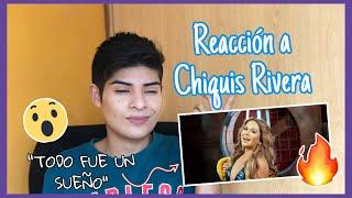 REACCIÓN A CHIQUIS RIVERA   ANÍMATE Y VERÁS Yo Soy Eduardo