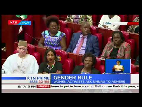 Women activists have renewed their push to have the legislation of the two thirds gender rule passed