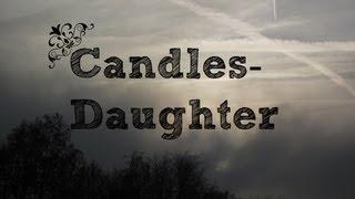 Candles-Daughter | Lyrics