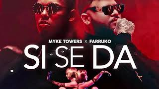 Si se da Myke Towers ft Farruko (Audio oficial)