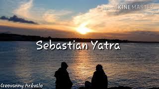 Sebastián Yatra-Sin ti (letra)