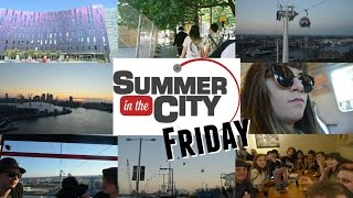 Summer in the City 2016 - Friday | Cerys Vlogs