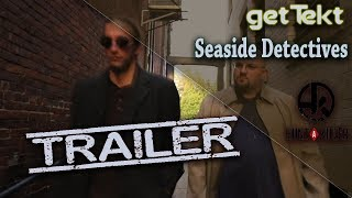 Official Seaside Detectives Episode 1 Trailer