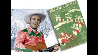 Gene Autry - Here Comes Santa Claus - 1947