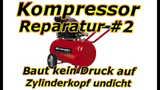 Kompressor Reparatur #2 - Undichte Zylinderkopfdichtungen und Ventilplatte werden ausgetauscht.