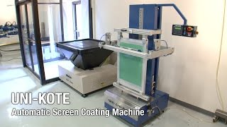 UNI-KOTE Automatic Screen Coating Machine - Product Video #1