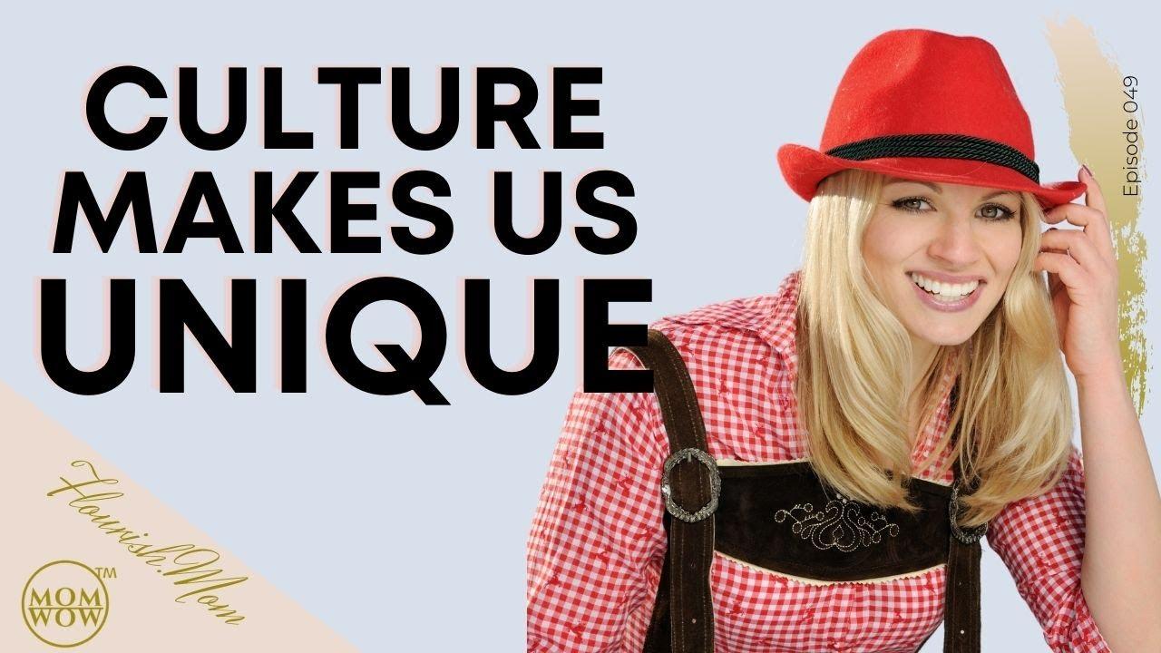 Culture, Tradition & Music make us Unique