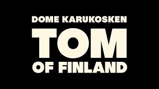 TOM OF FINLAND - Finnish trailer