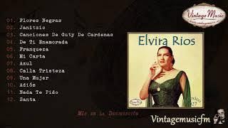 Elvira Rios. Colección Mexico #27 (Full Album/Álbum Completo)