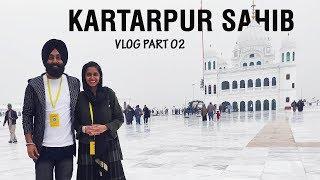 Special Day at Kartarpur Sahib   VLOG Part 02