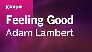 Karaoke Feeling Good - Adam Lambert *