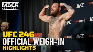 At UFC 246 weigh-ins, all the fighters but one made weight Friday morning in Las Vegas.  Watch UFC 246 LIVE here: http://go.web.plus.espn.com/c/482924/595608/9070?sharedid=MMAFighting  Subscribe: http://goo.gl/dYpsgH  Check out our full video catalog: http://goo.gl/u8VvLi Visit our playlists: http://goo.gl/eFhsvM Like MMAF on Facebook: http://goo.gl/uhdg7Z Follow on Twitter: http://goo.gl/nOATUI Read More: http://www.mmafighting.com Subscribe to the podcast: http://applepodcasts.com/mmahour  MMA Fighting is your home for exclusive interviews, live shows, and more for one of the world's fastest-growing sports. Get latest news and more here: http://www.mmafighting.com