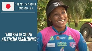 Vanessa de Souza: Paratleta de Atletismo   Santos em Tóquio #5