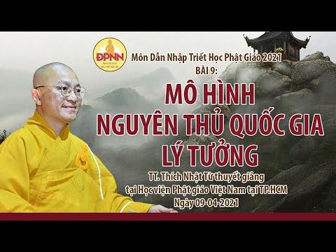 Mô hình Nguyên thủ Quốc gia lý tưởng - Chuyển luân thánh vương l Dẫn nhập triết học Phật giáo