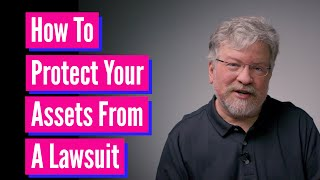 How To Protect Your Business Assets In A Lawsuit