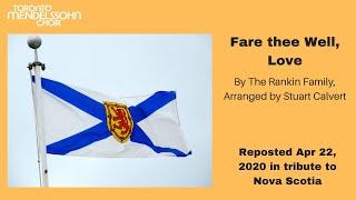 Fare The Well, Love (arr. Stuart Calvert) | Toronto Mendelssohn Choir | Conductor Cam