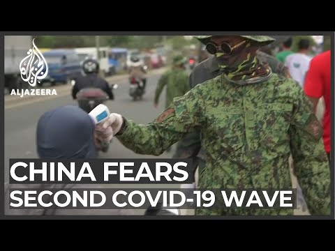 China fears second wave of COVID-19 outbreak