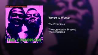 Worse to Worser