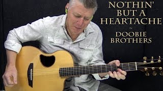 Nothin' But A Heartache - Doobie Brothers - Fingerstyle Guitar Cover