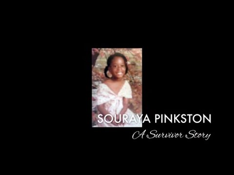 Souraya Pinkston: A Survivor Story