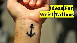 20 Inspiring Ideas For Wrist Tattoos | TATTOO WORLD