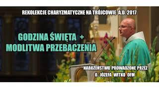 Godzina Święta - o. Józef Witko OFM  (1/21)
