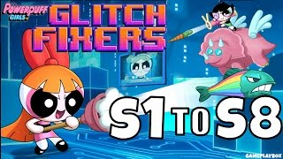 Glitch Fixers - The Powerpuff Girls - Level S1 to S8 - iOS/Android - Complete Walkthrough