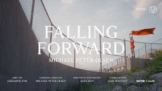 "Michael Peter Olsen – ""Falling Forward"""
