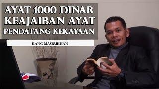 Gambar cover Ayat Seribu Dinar, Keajaiban Ayat Ayat Al Quran untuk Mendatangkan Kekayaan - Kang Masrukhan