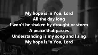 My Hope Is In You (Aaron Shust) - LYRICS