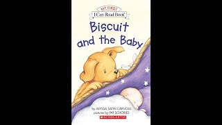 Biscuit And The Baby | Rhino Read Aloud Book